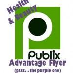 Publix Health & Beauty Advantage Flyer & Coupon Matchups 3/24-4/6
