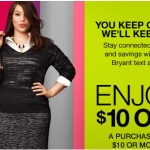 $10 off Lane Bryant in-store purchase text coupon ***NO MINIMUM PURCHASE*** = FREEBIES!
